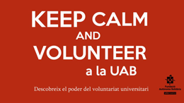Keep Calm and volunteer a la UAB 2015