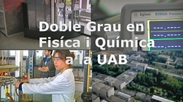 Physics and Chemistry joint degree at the Universitat Autònoma de Barcelona