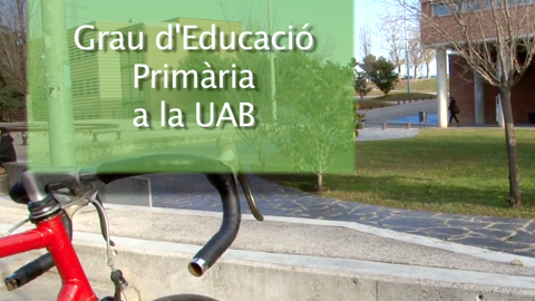 Degree in Primary Education to the UAB
