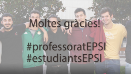 Gràcies #professoratEPSI #estudiantsEPSI